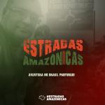 Projeto Estradas Amazonicas